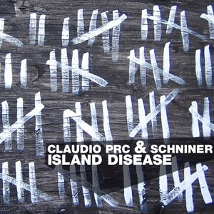 Claudio PRC & Schniner - Island Disease EP (Intoxik)