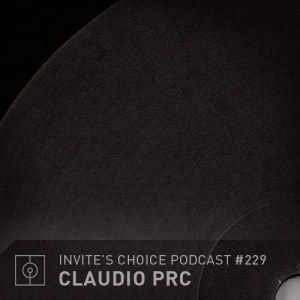 Invite's Choice Podcast 229 - Claudio PRC