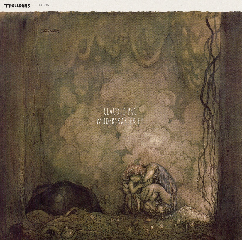Claudio PRC – Moderskärlek EP (TrolldansRecords)