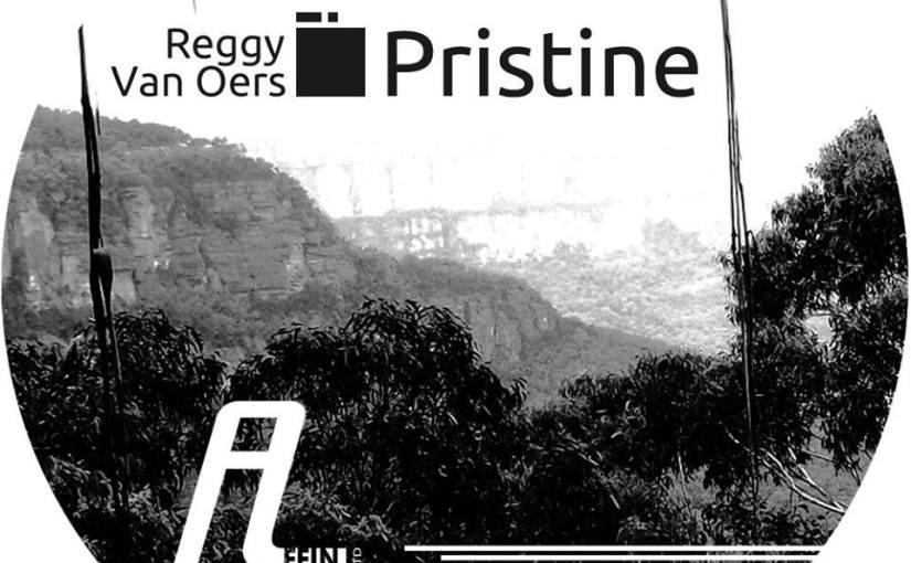 Reggy van Oers – Pristine (Claudio PRC Remix) (AffinLTD)