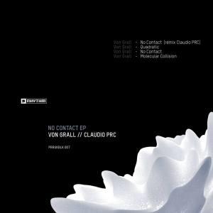 Von Grall - No Contact (Claudio PRC Remix)
