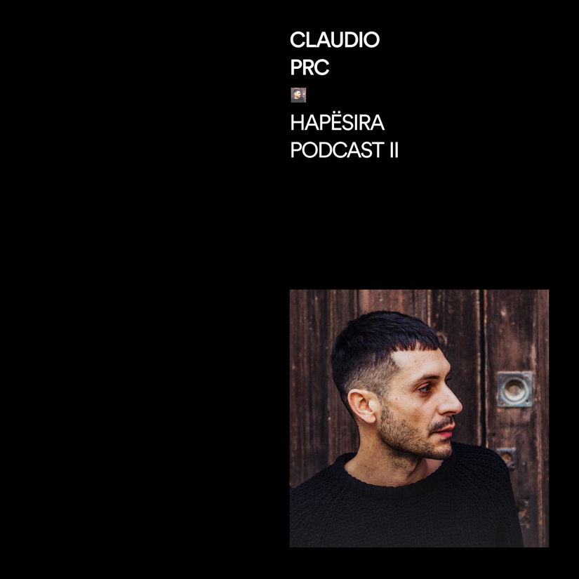 Claudio PRC – Hapësira PodcastII